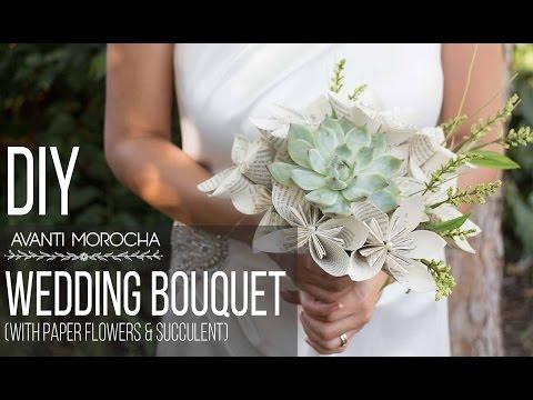 DIY Wedding Bouquet with Paper Flower & Succulent / Bouquet de Bodas