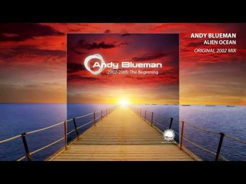 Andy Blueman - 2002-2005: The Beginning