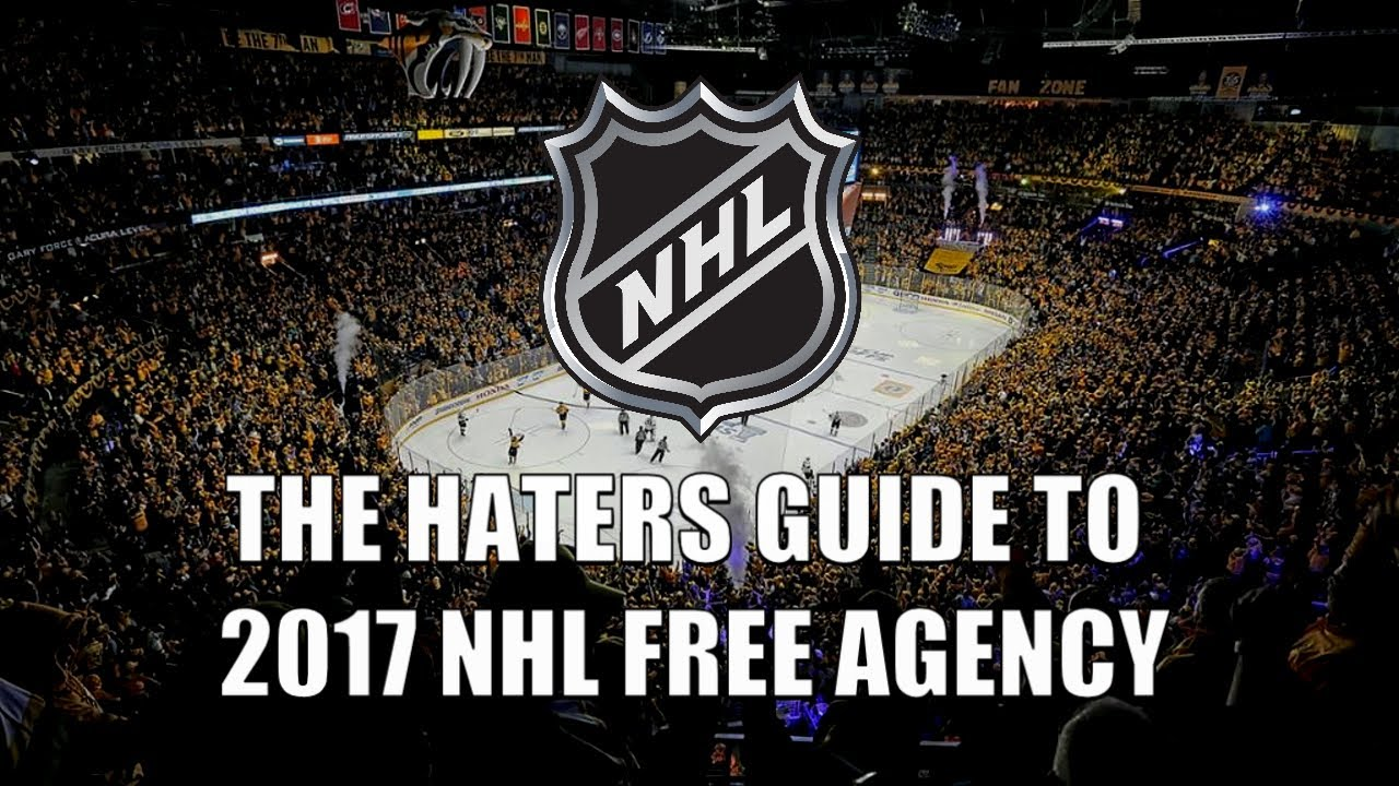 1256db9cf2f The Haters Guide to 2017 NHL Free Agency - YouTube