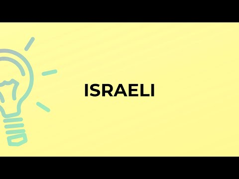 What Is The Meaning Of The Word ISRAELI?