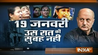 Watch Special Show On Kashmiri Pandits With Anupam Kher , India TV Exclusive