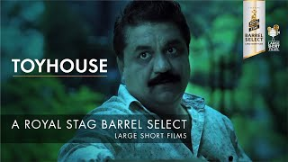 TRAILER I TOYHOUSE I SWANAND KIRKIRE I ROYAL STAG BARREL SELECT LARGE SHORT FILMS