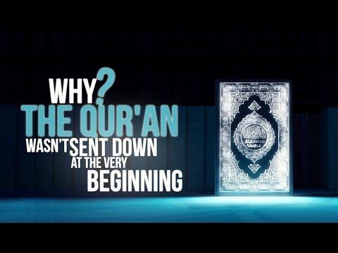 Why The Quran Came So Late And Not At The Beginning?
