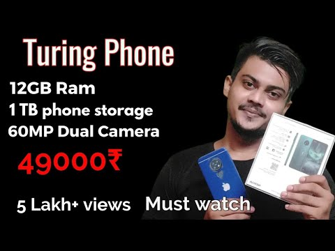Turing Phone with 12GB Ram, 60 MP camera, 1 TB phone storage unboxing and review by Mr. IK
