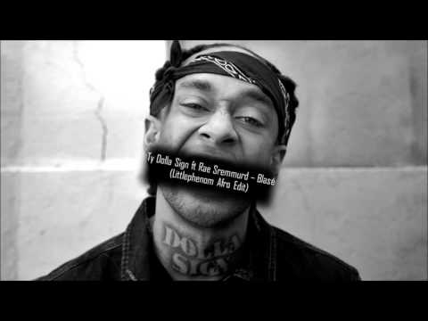 Ty Dolla $ign ft Rae Sremmurd - Blasé (Littlephenom Afro Edit) FREE DL