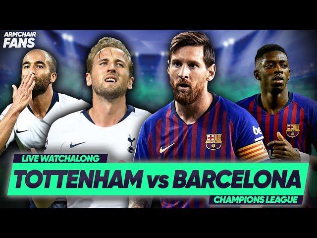 Tottenham 2-4 Barcelona   #ArmchairFans