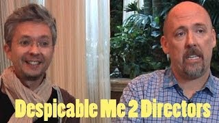 DP/30: Despicable Me 2 Directors Chris Renaud & Pierre Coffin