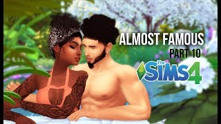 FAME OVER FRIENDS   ALMOST FAMOUS   A SIMS 4 LOVE STORY   PART 10