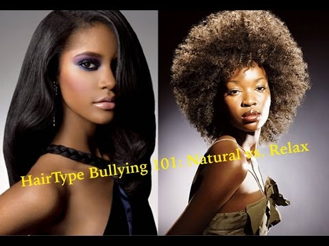 YOUR NATURAL HAIR DOES NOT GIVE YOU A PASS TO BULLY YOUR RELAX SISTERS