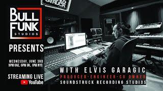 Bull Funk Studios presents Elvis Garagic - SoundStruck Studios