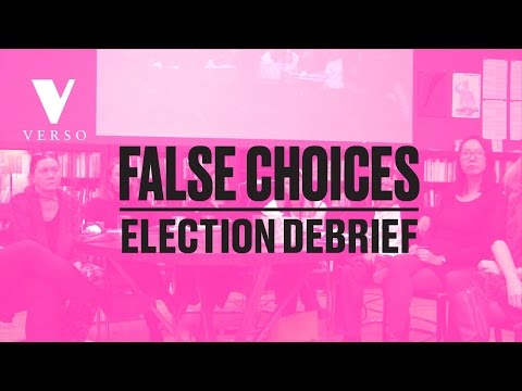 False Choices Election Debrief