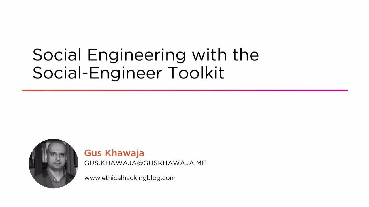 Social Engineering: Social Engineer Toolkit Tutorial