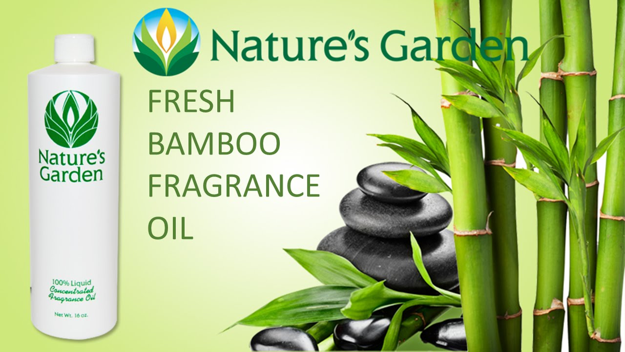 Fresh Bamboo Fragrance Oil Natures Garden Youtube