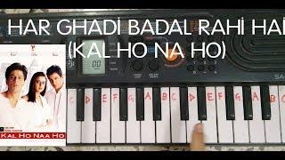 Har ghadi badal rahi hai easy piano tutorial.