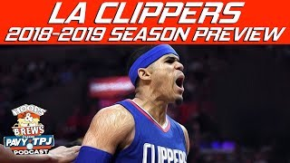 LA Clippers 2018- 2019 Season Preview (feat The Schmo)   Hoops N Brews