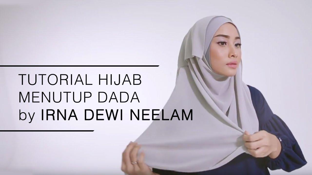 Tutorial Hijab 2016 Tutorial Hijab Menutup Dada By Irna Dewi