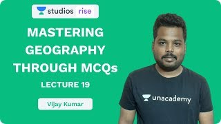 L19: Learning Geography Through MCQ's Part 19 | UPSC CSE/IAS 2020 | Vijay Kumar