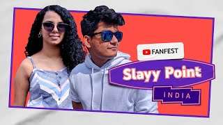 Slayy Point | YouTube FanFest India 2020