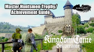 Kingdom Come: Deliverance - Master Huntsmen Trophy/Achievement Guide | Become the Talmberg Huntsmen
