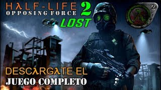 Como Descargar HλLF-LIFE: Opposing Force 2 - Lost (MOD Individual) + GamePlay