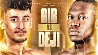 GIB VS DEJI ANNOUNCEMENT