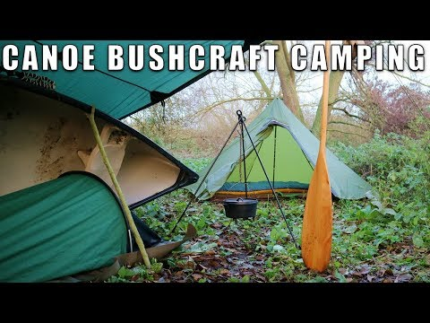 Canoe Trip And Bushcraft Wild Camping
