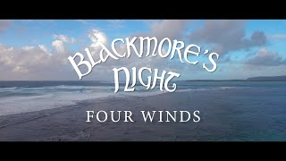 """Blackmore's Night - """"Four Winds"""" (Official Music Video)"""