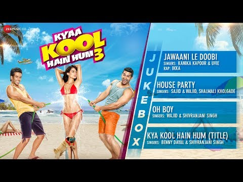 Kyaa Kool Hain Hum 3 | Audio Jukebox | Tusshar...