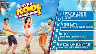 Kyaa Kool Hain Hum 3 | Audio Jukebox | Tusshar Kapoor, Aftab Shivdasani & Mandana Karimi