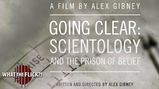 Going Clear: Scientology and the Prison of Belief - Review