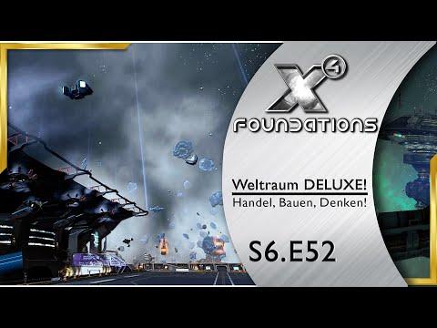 X4 Foundations 🌌 Neues Spielzeug Bestellen S6E52 Lets Play Deutsch