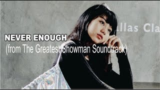 Download Lagu Ghea - Never Enough  | Loren Allred | (from The Greatest Showman Soundtrack) Mp3