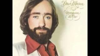 Dave Mason - Will You Still Love Me Tomorrow