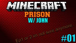 Minecraft:Prison:#01:/With John : Im Locked up Again