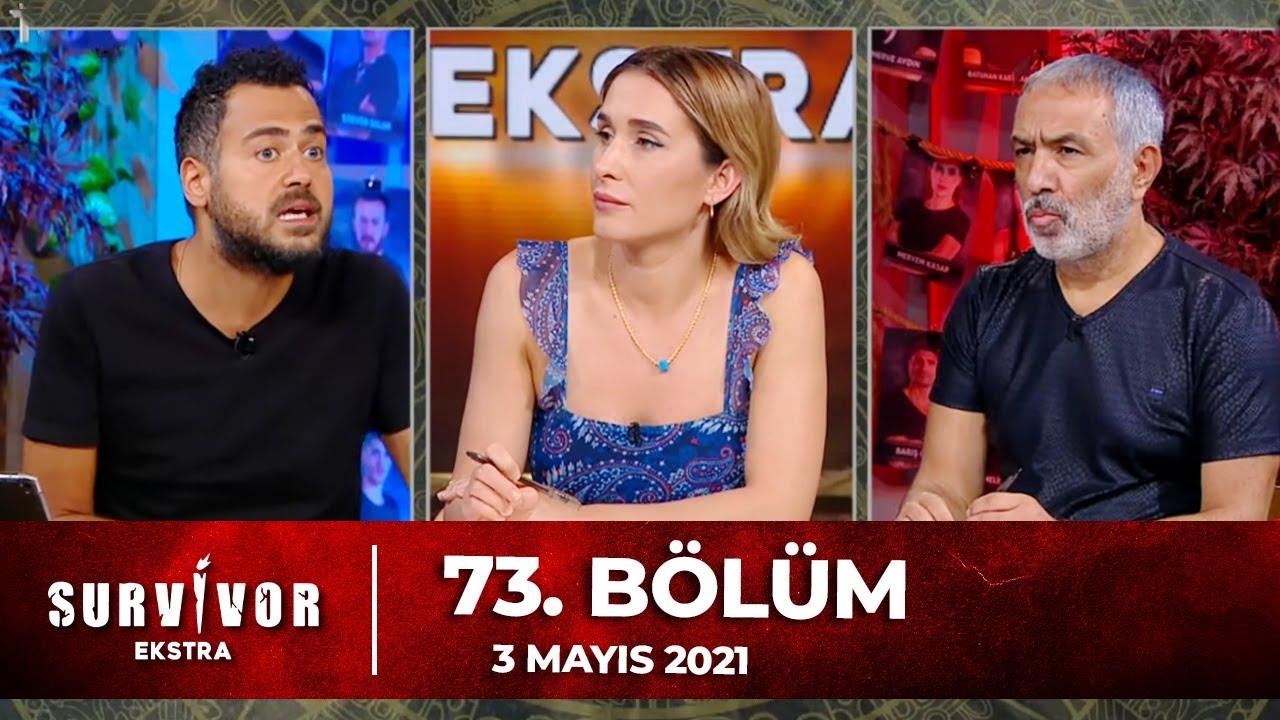 Survivor Ekstra 73. Bölüm | 03.05.2021