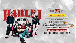 HARLEJ 25 LET TOUR - Pozvánka Na OPEN AIR Koncerty 15.9.2020 PLZEŇ A 17.9. ČESKÉ BUDĚJOVICE