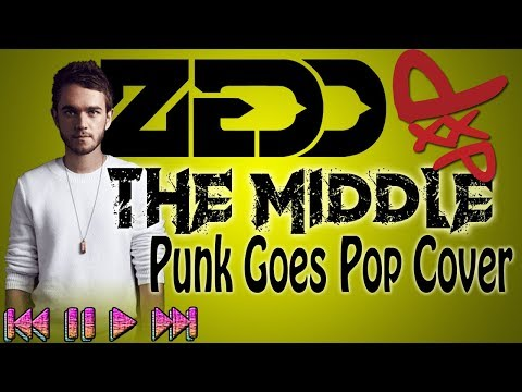 The Middle - Zedd, Maren Morris, Grey (Punk Goes Pop Cover by Fyrewerkx)