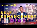DOING EVERYTHING YOURSELF? IT COULD BE 'SELF ENHANCEMENT' (TIPS!) | WORKLIFE TV