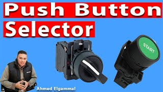 What is selector switch  amp  push button switch