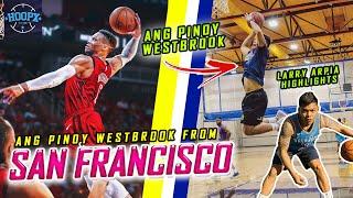 Meet The Pinoy Westbrook Of San Francisco California - Larry Arpia Basketball Highlights