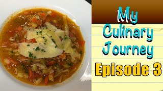 My Culinary Journey Episode 3 | Precision Cutting | Minestrone Recipe