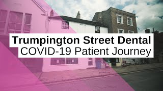 Trumpington Street Dental | COVID-19 Patient Journey