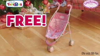 Toys R Us Offer! Free Baby Annabell Stroller when you spend £50+ on Baby Annabell