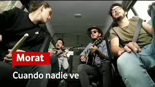 Morat - Cuando Nadie Ve