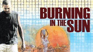 Burning In The Sun TRAILER
