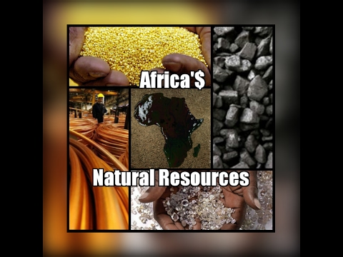 Africa'$ Natural Resources