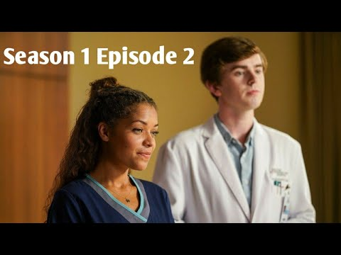 The Good Doctor Season 1 Episode 2 [ Best Moments Ever]
