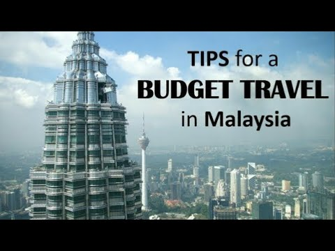 Malaysia In A Budget for 7 Days