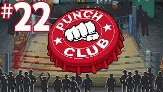 Punch Club Lets Play - PAUNCHY [Episode 22] (PC Gameplay)