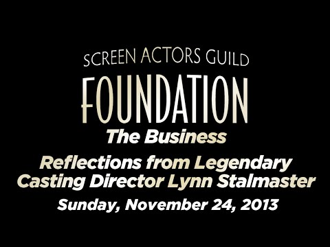 The Business: A CAREER IN CASTING - Reflections from legendary casting director Lynn Stalmaster